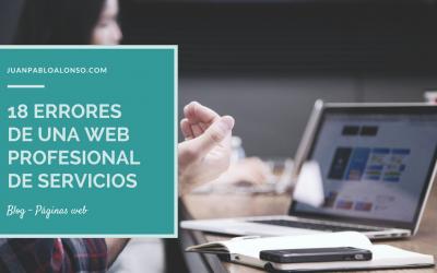 Los 18 errores más comunes a la hora de crear una página web profesional de servicios